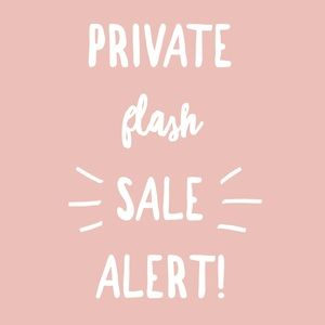 💕Yay! It's private flash sale time!💕